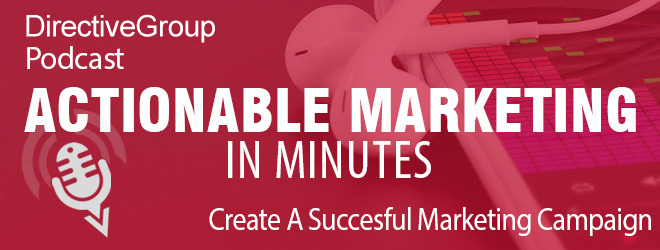Ep. 113 – Create A Successful Marketing Campaign