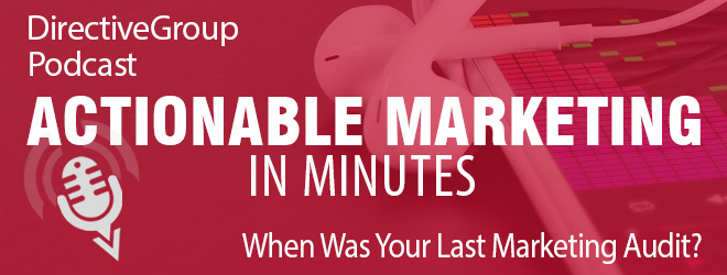 Ep.142 – When Was Your Last Marketing Audit?