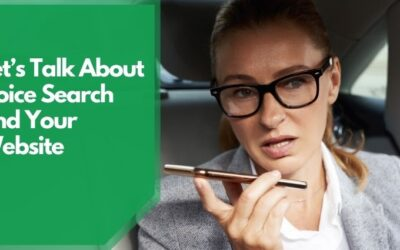 Let's Talk About Voice Search and Your Website
